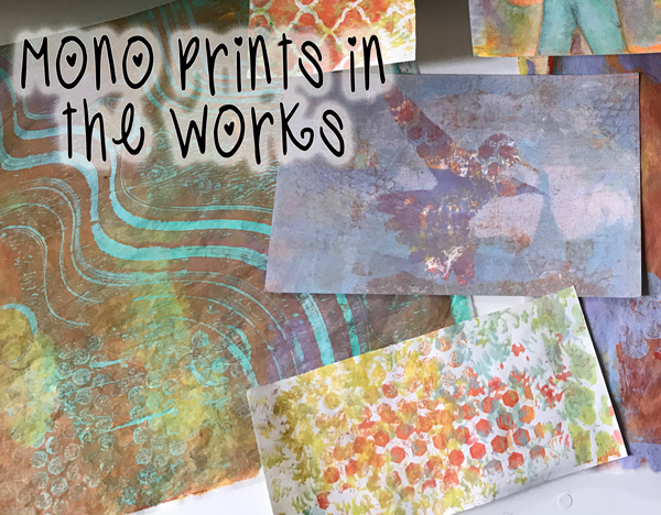 Mono-Prints in the Works